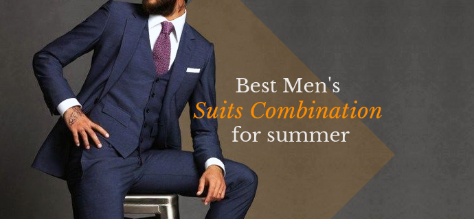 Best Men's Suits Combination for summer